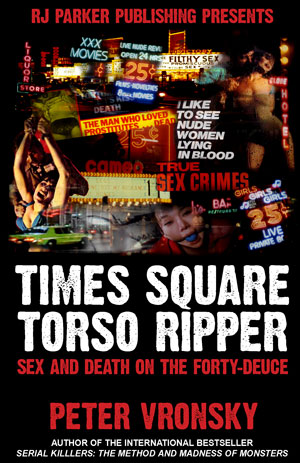 Times Square Torso Ripper Richard Cottingham by Peter Vronsky